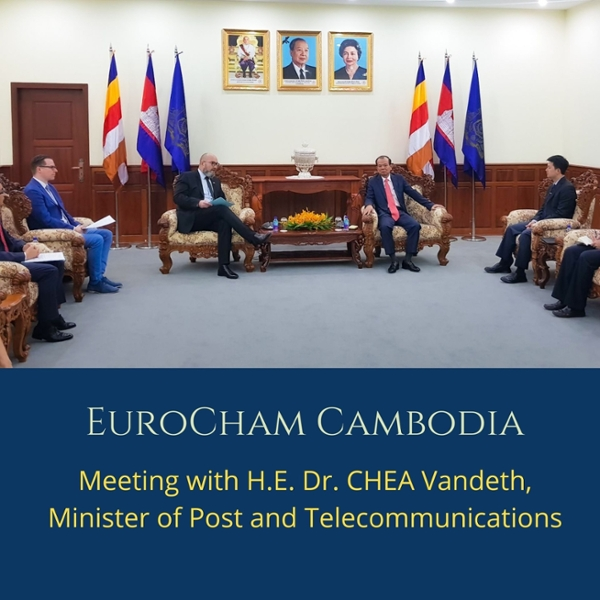Meeting with H.E. Dr. CHEA Vandeth, Minister of Post and Telecommunications