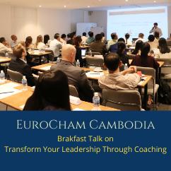Breakfast Talk on Transform Your Leadership Through Coaching